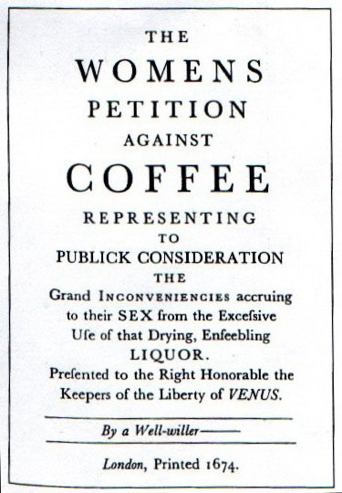 Copy of the Women's Petition Against Coffee, 1650